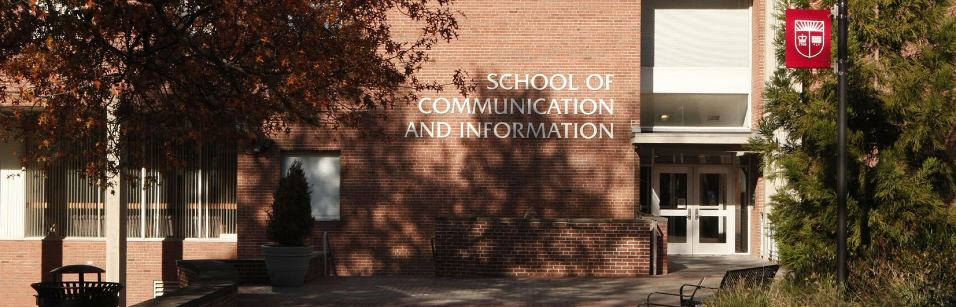 School of Communication and Information