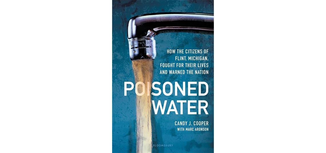 "Aronson Publishes New Book: ""Poisoned Water: How the Citizens of Flint, Michigan, Fought for Their Lives and Warned the Nation"""