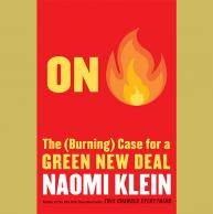 "Naomi Klein Publishes ""On Fire: The (Burning) Case for a Green New Deal"""