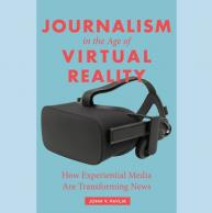 Pavlik's New Book Explores a New Form of Mediated Communication: Experiential News