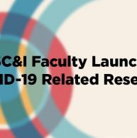 SC&I Faculty Expand COVID-19-Related Research and Community Support